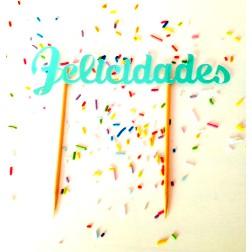 Topper para Tartas Felicidades